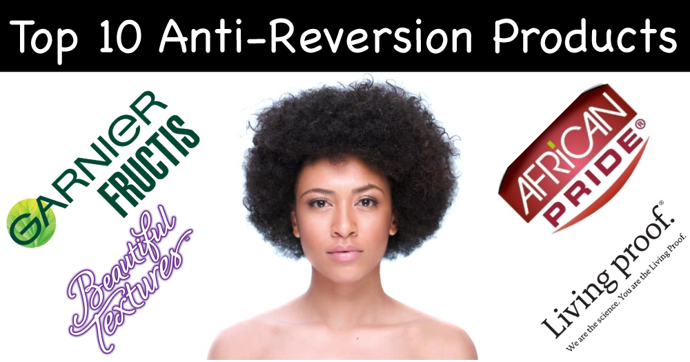Hair Reverting Too Quickly? Here Are 10 Top AntiReversion
