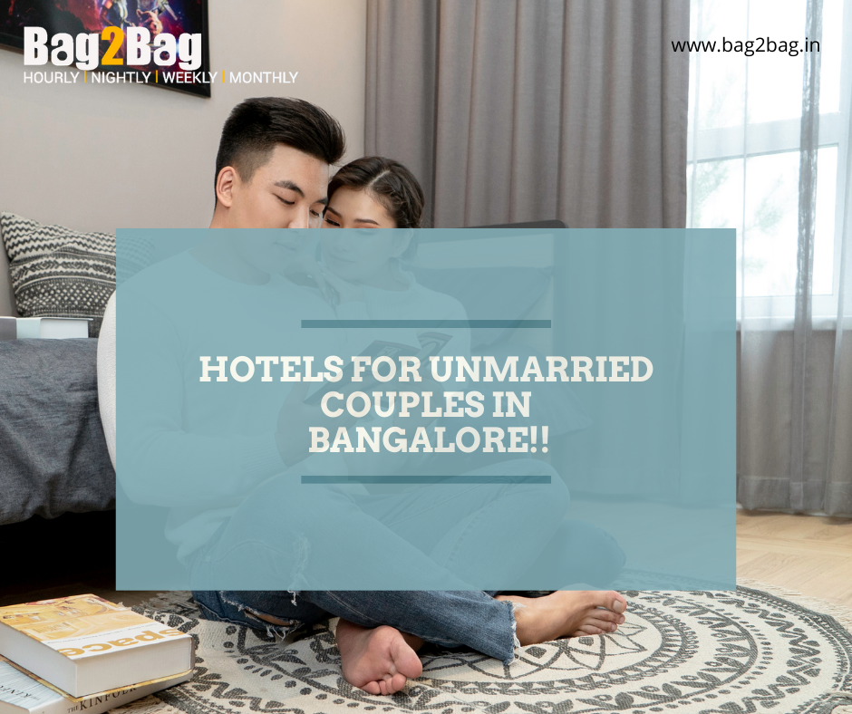 Book Unmarried Couple Friendly Hotels In Bangalore Bag2bag Rooms Unmarried Couples Unmarried Couples