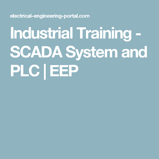 Industrial Training - SCADA System and PLC | EEP | PLC