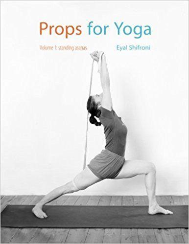 props for yoga standing poses dr eyal shifroni  yoga