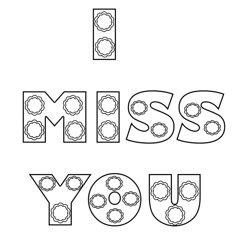 I Miss You Coloring Pages to Print | School crafts ...