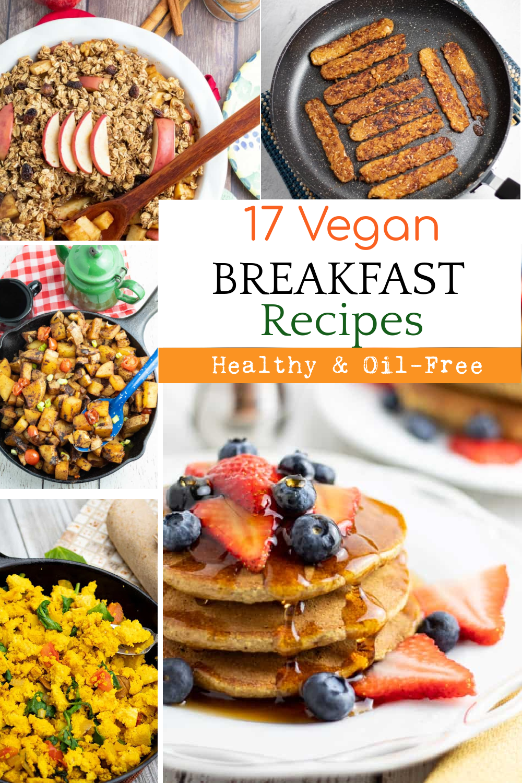 Healthy Vegan Breakfasts Recipes In 2020 Vegan Breakfast Recipes Yummy Healthy Breakfast Vegan Recipes Easy