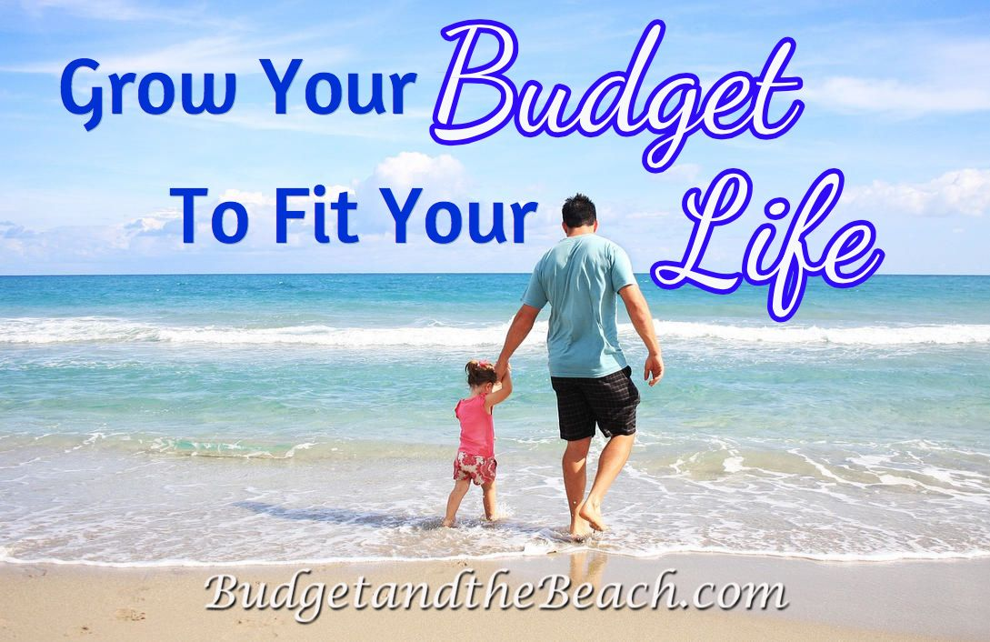 Grow Your Budget to Fit Your Life Universal life