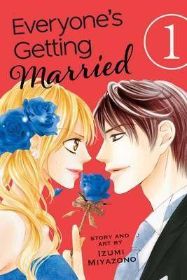 Everyone's Getting Married, Vol. 1 by Izumi Miyazono