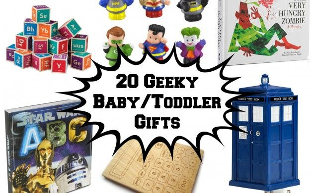 20 geeky gift ideas for babies and toddlers