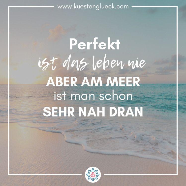 Photo of Perfekt ist das Leben nie I Meer Spruch I KÜSTENGLÜCK®