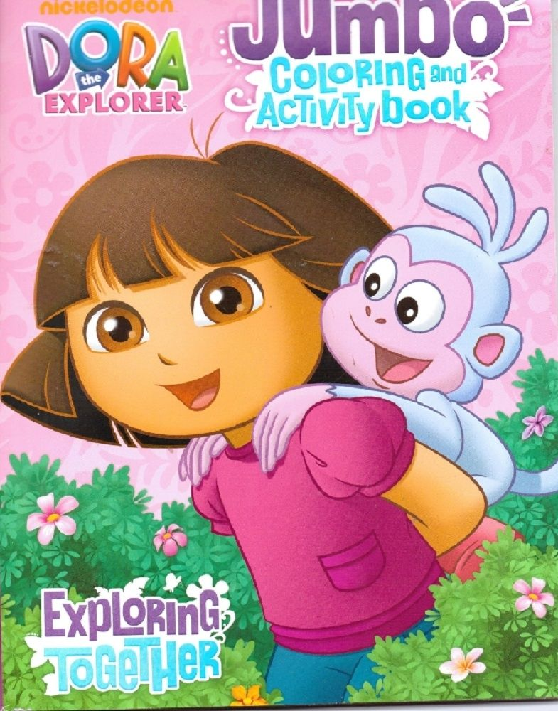 Dora The Explorer Jumbo 30 Pg Coloring And Activity Book Dora The Explorer Dora Book Activities