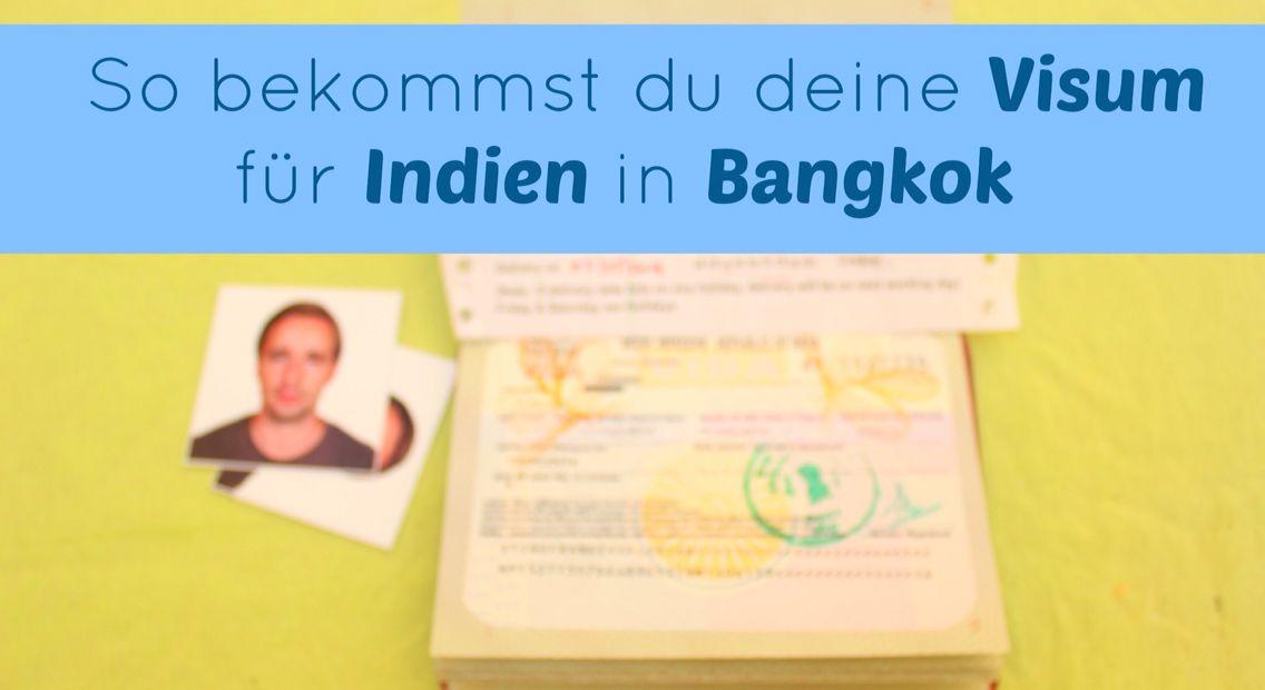 Visum für Indien in Bangkok