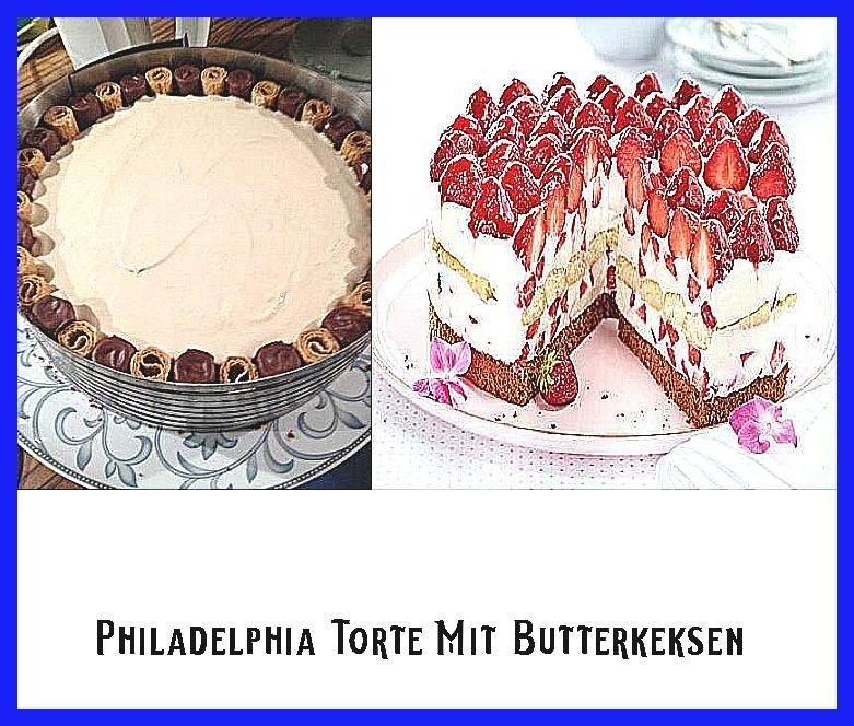 Photo of Philadelphia Torte Mit Butterkeksen