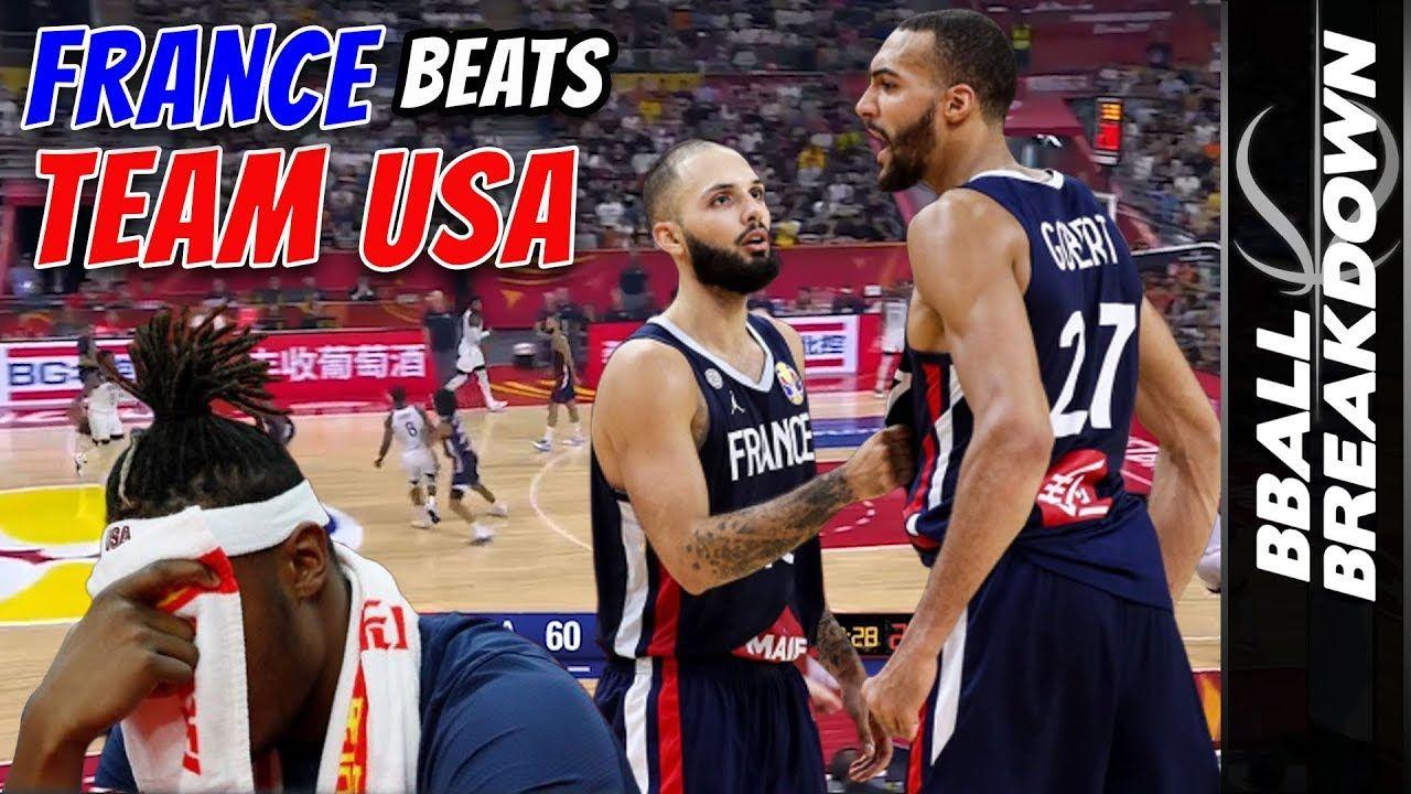 France Eliminates Team Usa In 2019 Fiba World Championships Full Game Highlights Team Usa World Championship Basketball News