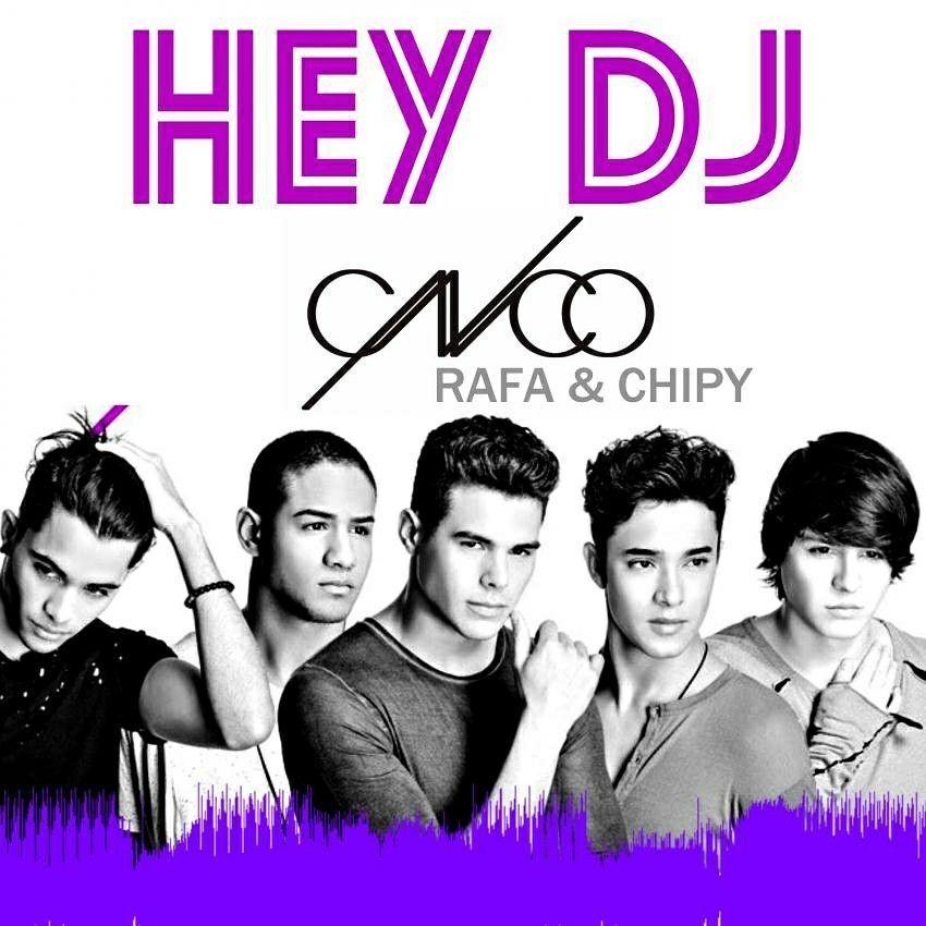 CNCO Ft Yandel - Hey Dj (Dj Rafa & Dj Chipy)