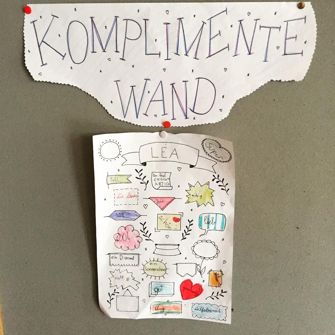 Heute Haben Wir Mit Unserer Komplimentewand Begonnen Jeden Tag