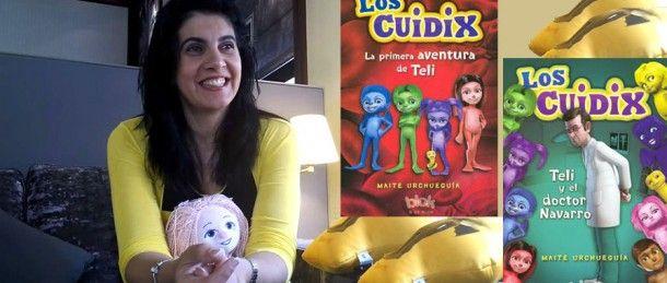 """""""Los Cuidix"""" de la mano de su creadora Maite Urchueguía llegan a nuestra vida para transformarla"""
