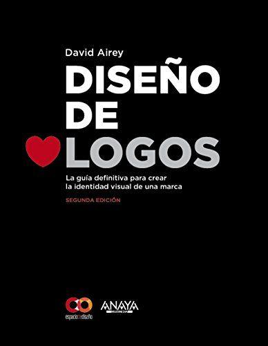 Diseño De Logos - 2ª Edición (Espacio De Diseño) de David... https://www.amazon.es/dp/8441537437/ref=cm_sw_r_pi_dp_YRxDxbJK6Q9J0