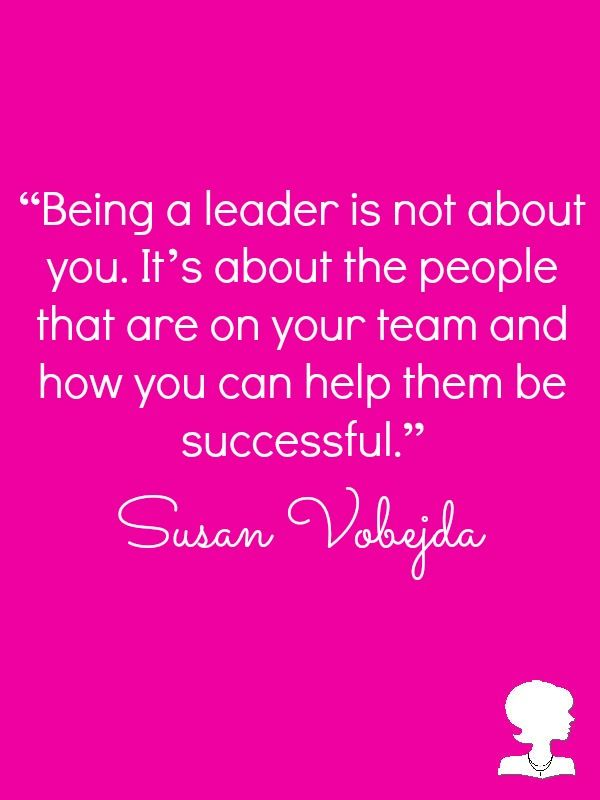Susan Vobejda Nrhh Pinterest Leadership Quotes Leadership And
