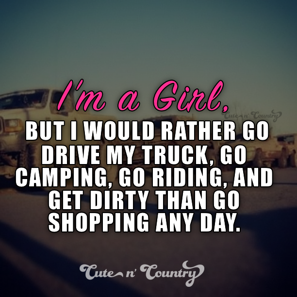 Quotes For A Country Girl: Pin By Cute N' Country On Cute N' Country Quotes