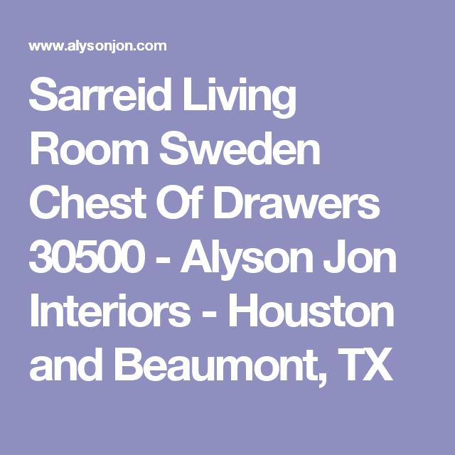 Sarreid Living Room Sweden Chest Of Drawers 30500   Alyson Jon Interiors    Houston And Beaumont