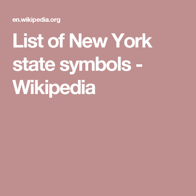 List Of New York State Symbols Wikipedia Things To Know