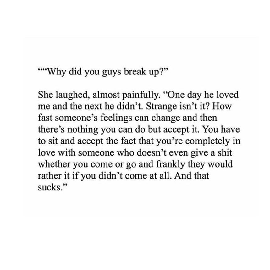 Sadquotepage On Instagram Why Did You Guys Break Up Crush
