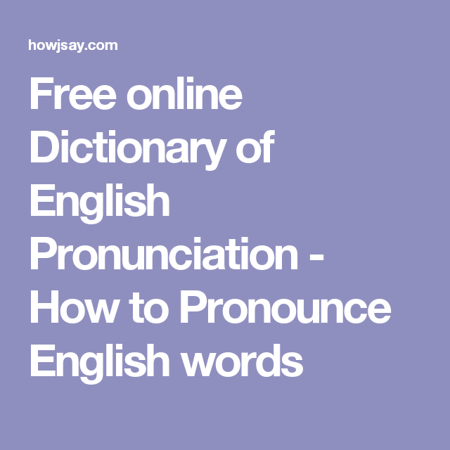 Pronunciation - definition of ... - The Free Dictionary