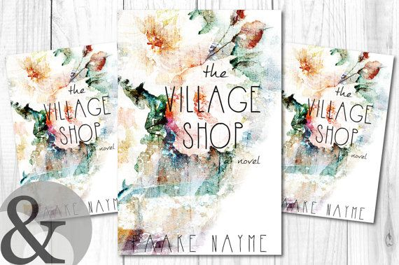 Premade Digital Ebook Book Cover Design The Village Shop Floral