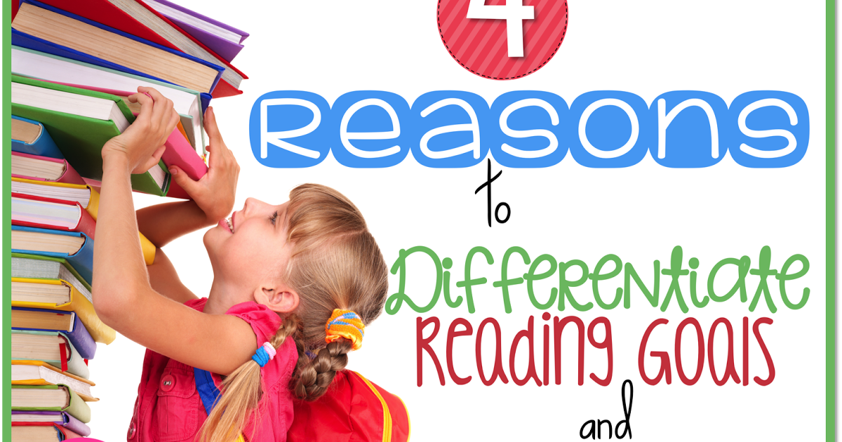 4 Reasons to Differentiate Reading Goals & How My Classroom Loves It