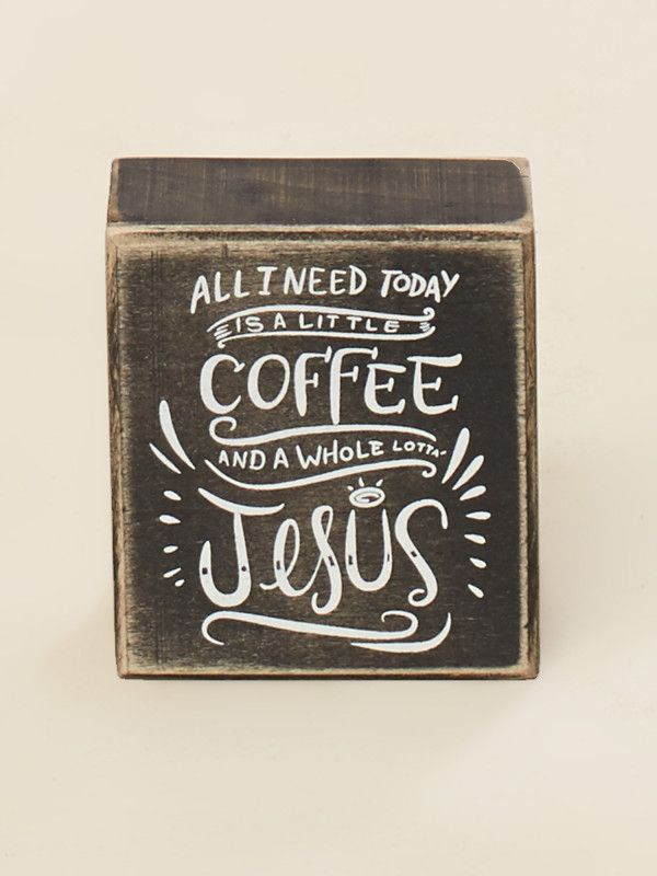 Little Coffee Lotta Jesus Box Sign - Signs & Wall Art - Gifts/Home ...