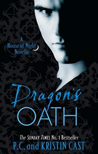 Dragons Oath House Of Night Novella By Pc Cast And Kristen Cast