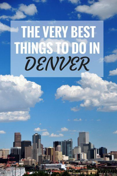 8 Things You Can Do In Denver That T Anywhere Else Best Places The Usa Colorado Travel Tips Unusual To What