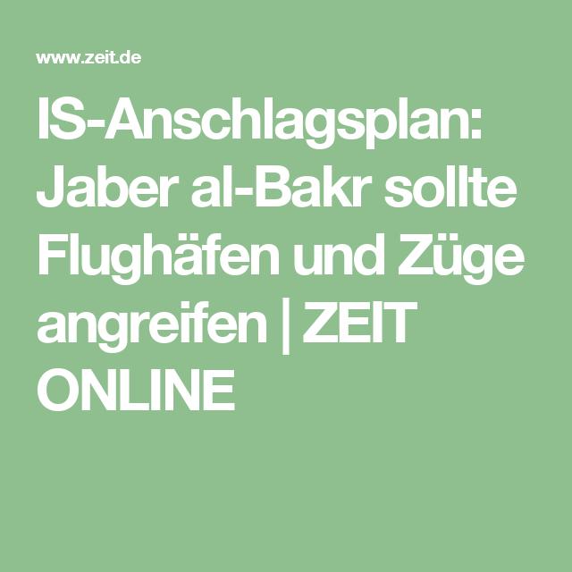 IS-Anschlagsplan: Jaber al-Bakr sollte Flughäfen und Züge angreifen |ZEIT ONLINE