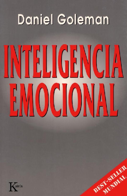 Inteligencia Emocional Inteligencia Emocional Goleman Libros De Inteligencia Emocional Inteligencia Emocional Daniel Goleman