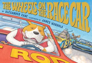 The Wheels On The Race Car Race Cars Toddler Storytime Toddler Books
