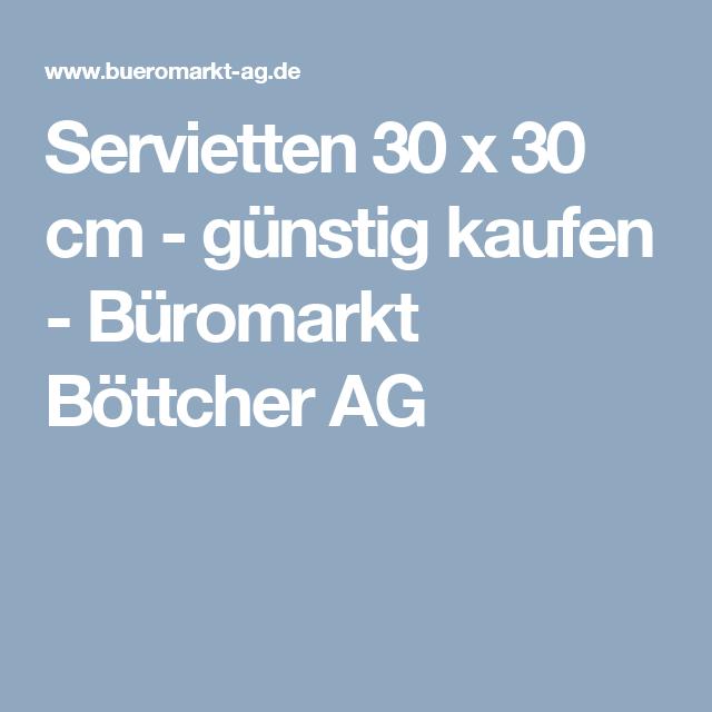 New Servietten x cm g nstig kaufen B romarkt B ttcher AG