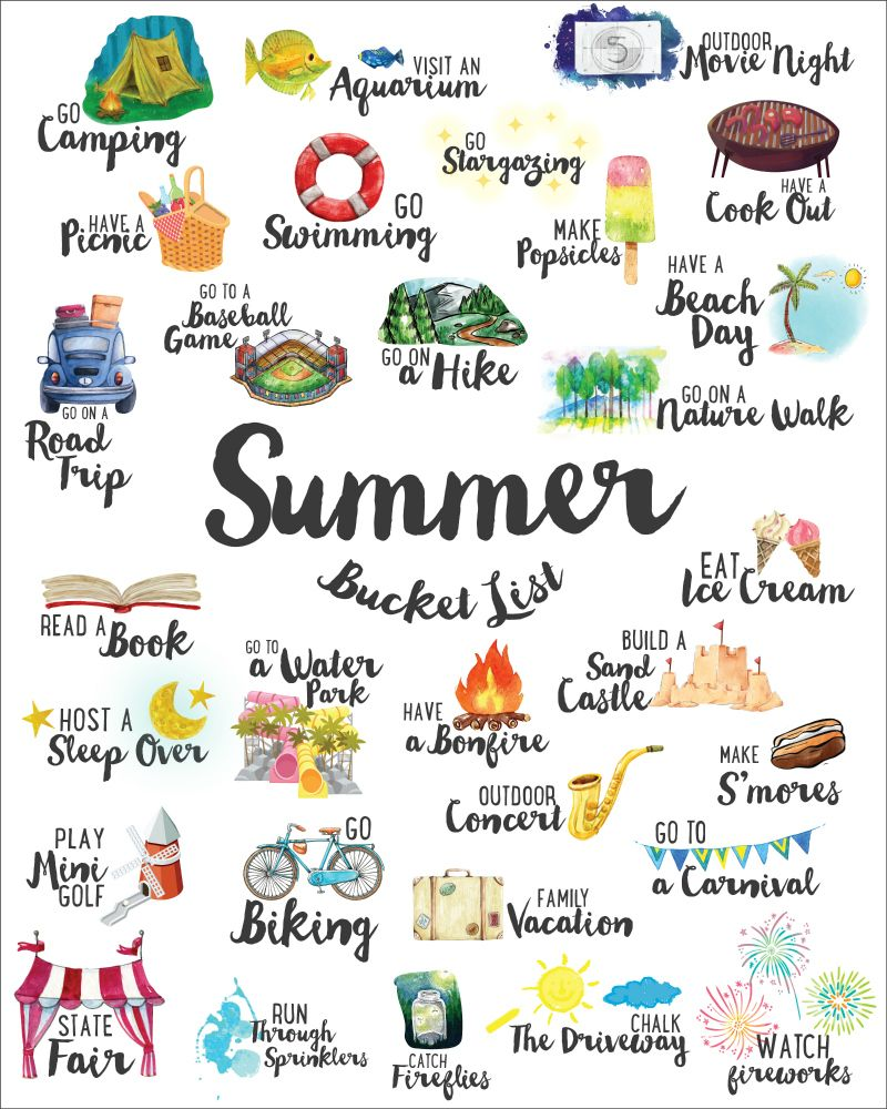 Summer Bucket List Make the most of this season and enjoy all that comes with it: the sun and heat, cool treats, cookouts, and all the water games! We've combined our favorite ideas into this Free Summer Bucket List which you can print and hang up wherever will best remind you of all the fun...