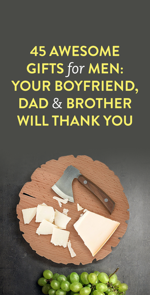 44 Awesome Gifts For Men: Your Boyfriend, Dad & Brother Will Thank ...