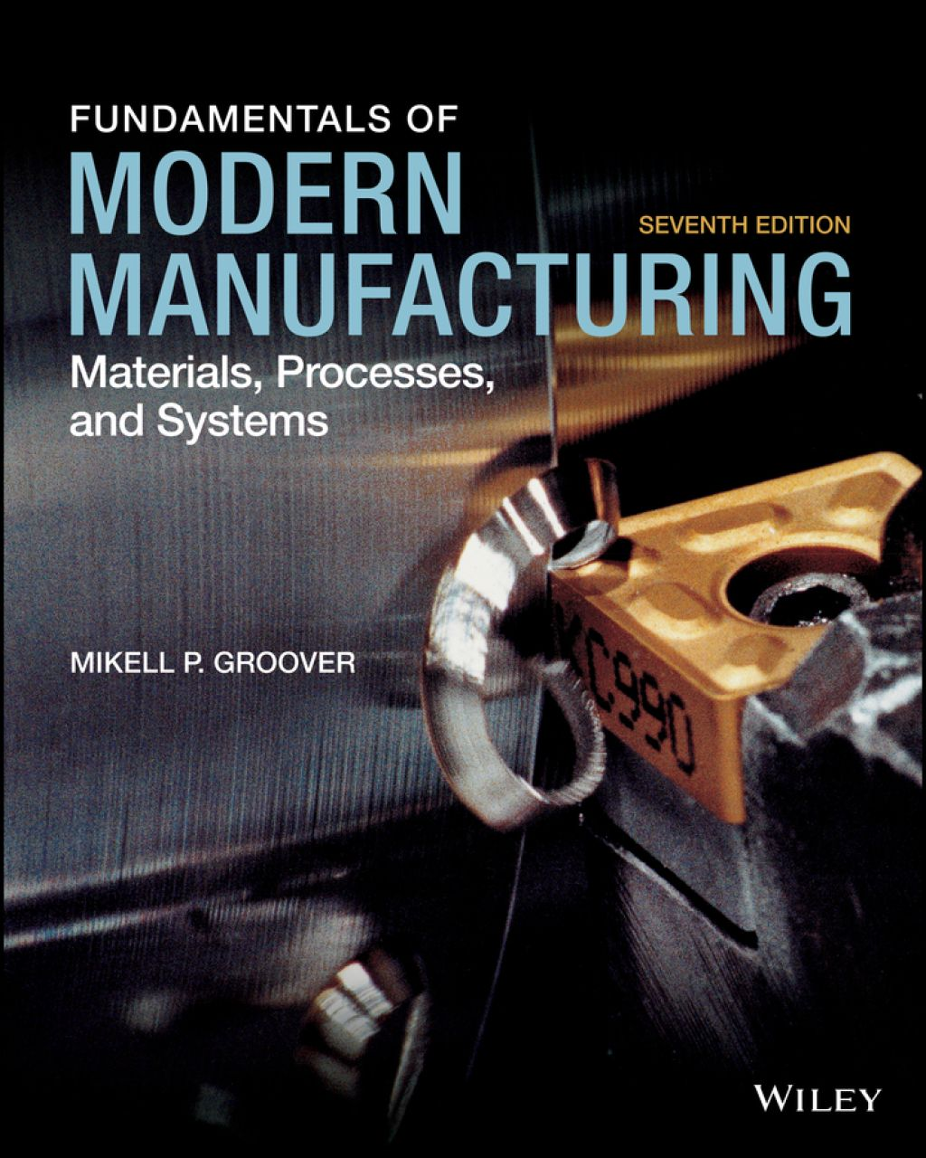 Fundamentals Of Modern Manufacturing Materials Processes And