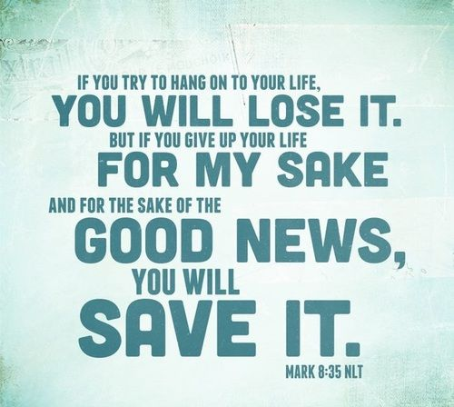 Mark 8:35 | New Testament Scriptures | Best bible verses