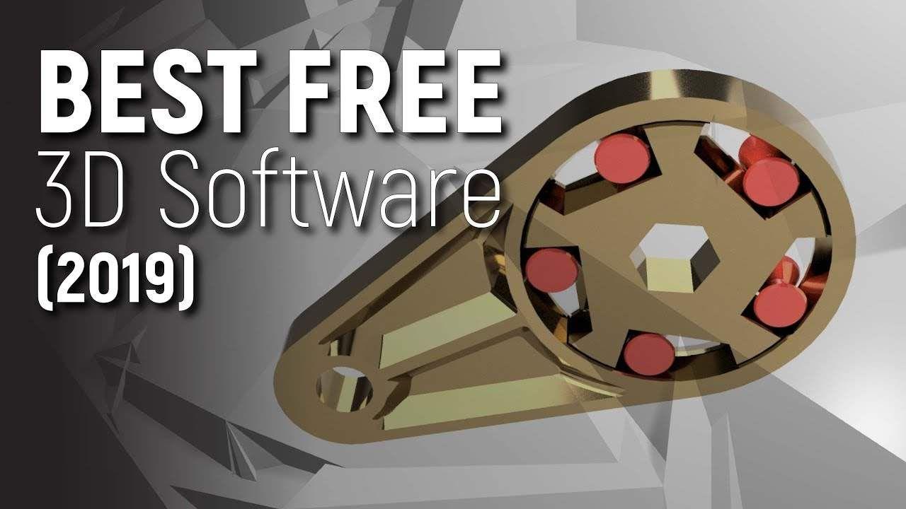 Top 3 Free 3d Design Software 2019 Free 3d Design Software 3d