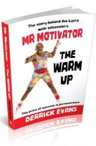Derrick Evans Mr Motivator The Warm Up Motivation Warmup Book Authors