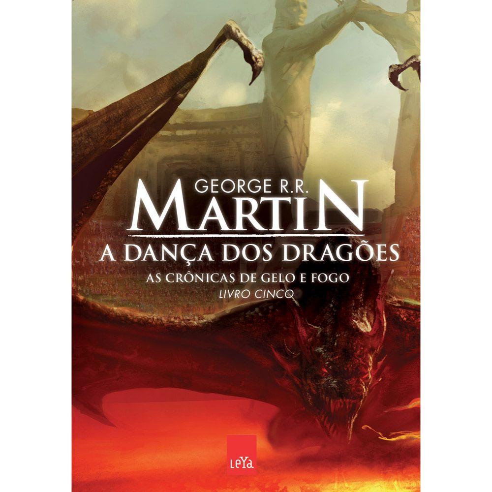 A Danca Dos Dragoes As Cronicas Do Gelo E Do Fogo A Danca Dos