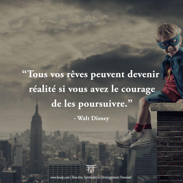 Tous Vos Reves Peuvent Devenir Realite Si Vous Avez Le Courage De Les Poursuivre Walt Citation Citation Motivation Reussite Citations Inspirantes Motivation