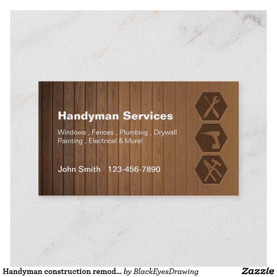Handyman Construction Remodeling Business Cards Zazzle Com In 2021 Remodeling Business Construction Remodeling Handyman