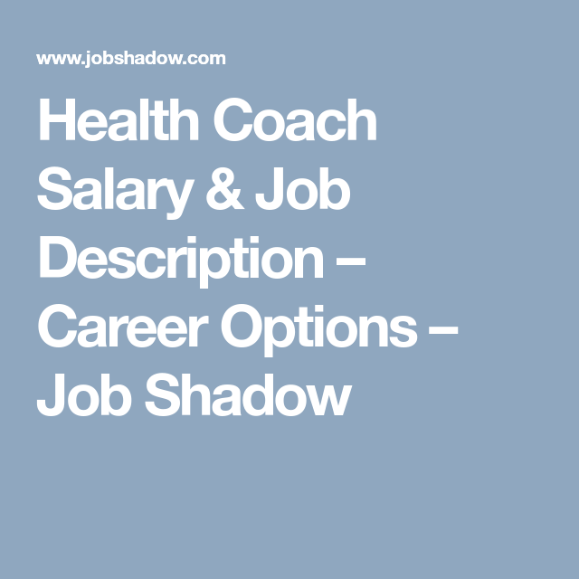 health coach salary job description career options job shadow