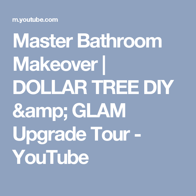 Bathroom Makeovers Youtube master bathroom makeover | dollar tree diy & glam upgrade tour