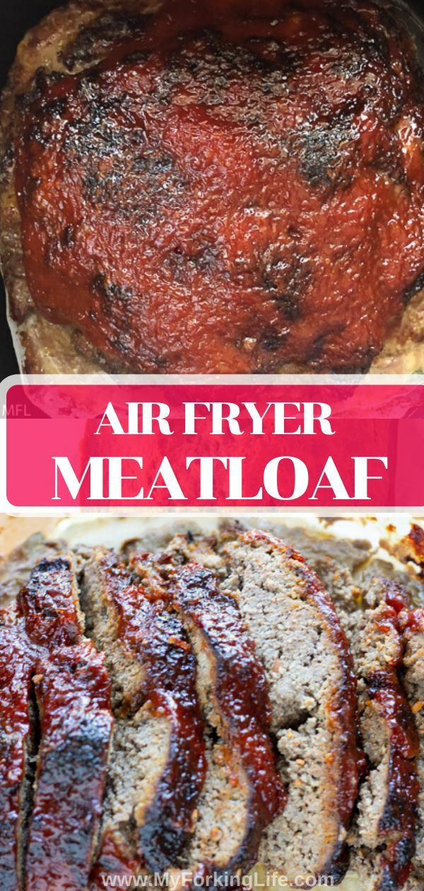 Air Fryer Meatloaf Recipe Air fryer dinner recipes
