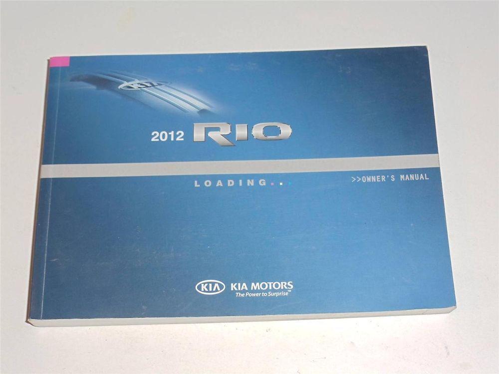2012 kia rio owners manual book owners manuals pinterest rh pinterest com kia rio 2012 user guide kia rio 2012 user guide