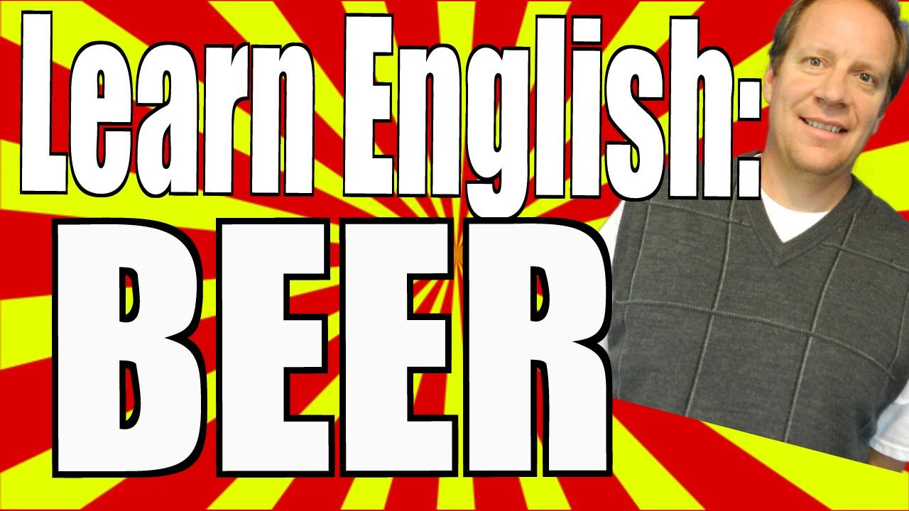 Spoken English with National Beer Day. You Can Practice Your English Con...