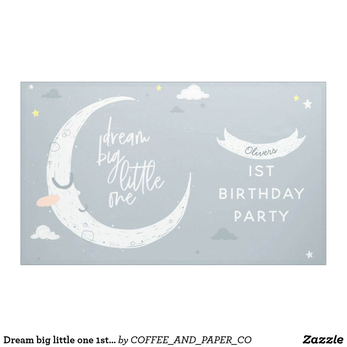 Dream Big Little One 1st Birthday Party Banner Zazzle Com Birthday Party Banner Party Banner 1st Birthday Parties