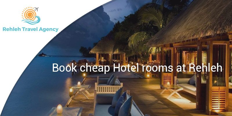 With Rehleh You Can Easily Find Your Ideal Hotel At The Lowest
