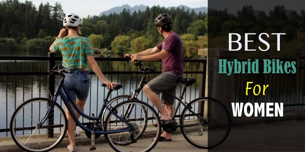 The 10 Best Hybrid Bikes For Women To Buy In 2020